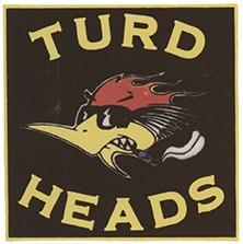 Mr. Horsepower Turd Heads