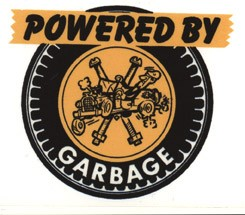 Powered by Garbage
